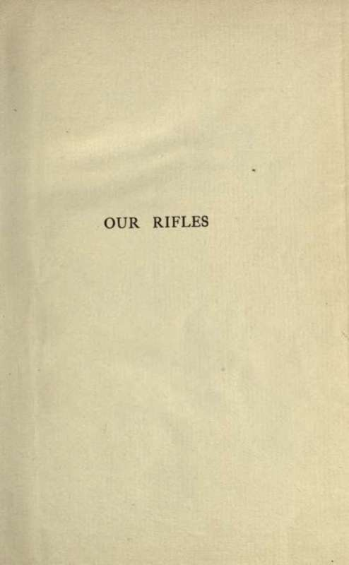 Product picture Our Rifles: Firearms in American history